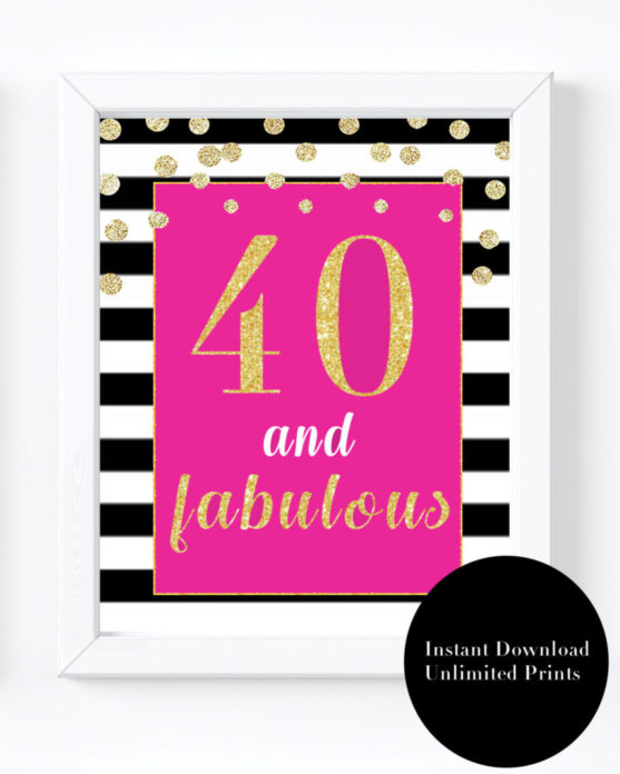 40th Birthday Party Decorations- Forty And Fabulous Sign