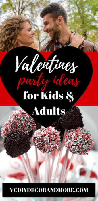 Awesome Valentines Party Ideas For Kids Adults Vcdiy