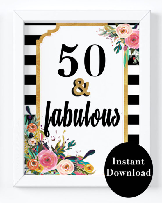 Fab 50 Birthday: 50th Birthday Party Decorations- 50 And Fabulous Printable