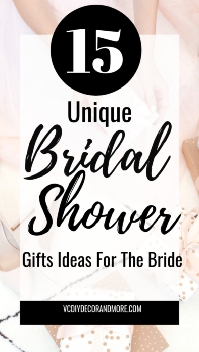 Bridal Shower Gifts For Bride Unique Creative Ideas For